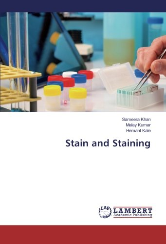 Stain and Staining: Khan, Sameera /