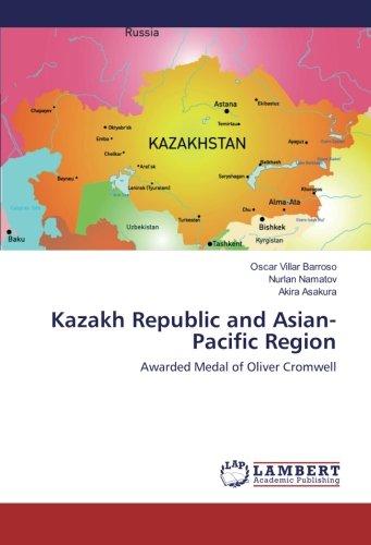 Kazakh Republic and Asian-Pacific Region: Oscar Villar Barroso