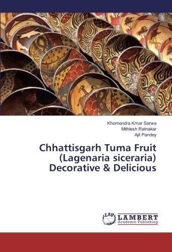 Chhattisgarh Tuma Fruit (Lagenaria siceraria) Decorative &: Sarwa, Khomendra Kmar