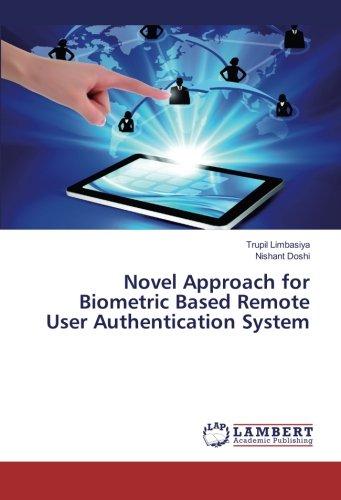 Novel Approach for Biometric Based Remote User Authentication System (Paperback): Trupil Limbasiya,...