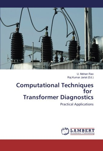 9783659859465: Computational Techniques for Transformer Diagnostics: Practical Applications