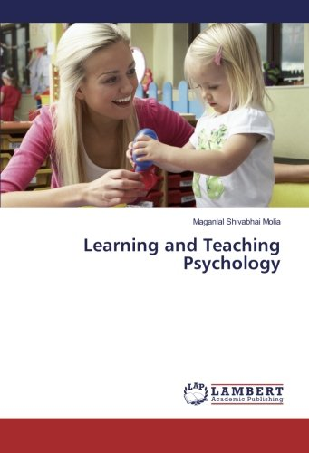 Learning and Teaching Psychology (Paperback): Maganlal Shivabhai Molia