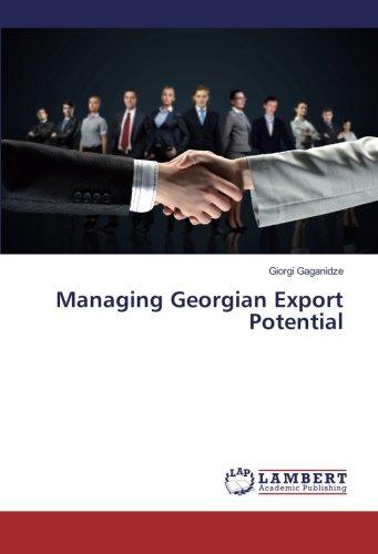 Managing Georgian Export Potential (Paperback): Giorgi Gaganidze