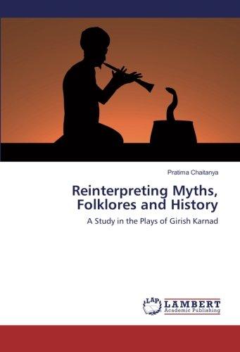 Reinterpreting Myths, Folklores and History: Chaitanya, Pratima