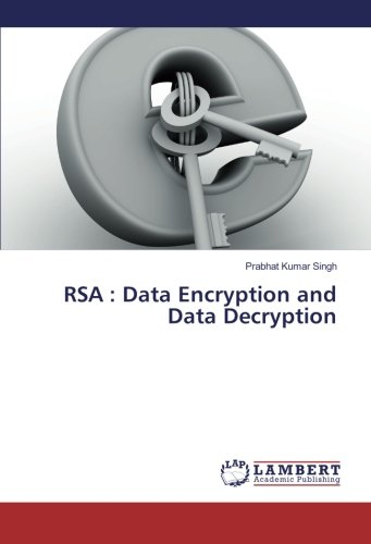 RSA : Data Encryption and Data Decryption (Paperback): Prabhat Kumar Singh