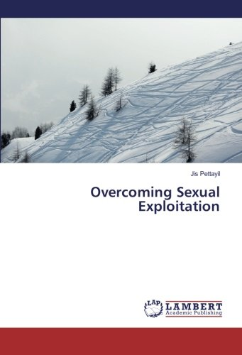 9783659864568: Overcoming Sexual Exploitation