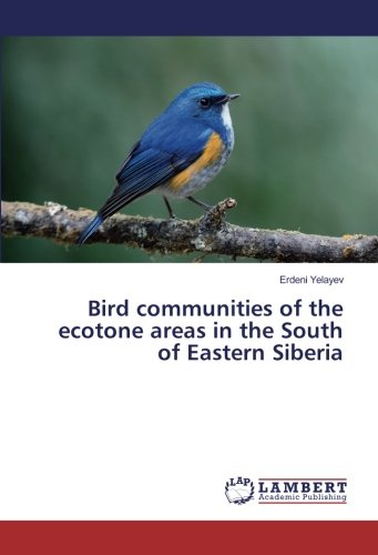 9783659864971: Bird communities of the ecotone areas in the South of Eastern Siberia