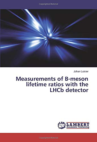 Measurements of B-meson lifetime ratios with the: Luisier, Johan