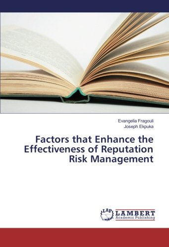 9783659866913: Factors that Enhance the Effectiveness of Reputation Risk Management