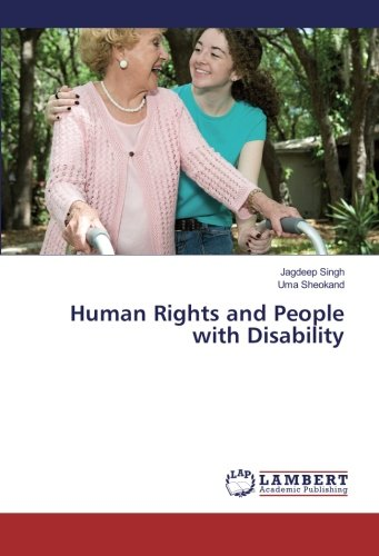 Human Rights and People with Disability: Singh, Jagdeep /