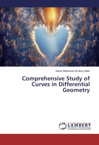 9783659874079: Comprehensive Study of Curves in Differential Geometry