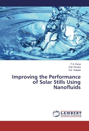 9783659875885: Improving the Performance of Solar Stills Using Nanofluids