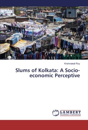 9783659879869: Slums of Kolkata: A Socio-economic Perceptive