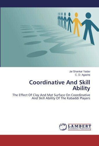 Coordinative And Skill Ability: The Effect Of: C. D. Agashe;