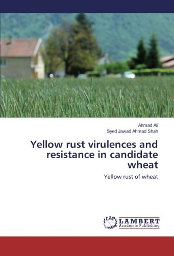 Yellow rust virulences and resistance in candidate: Ali, Ahmad /