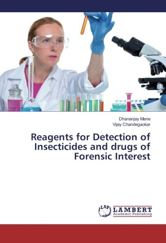 9783659887512: Reagents for Detection of Insecticides and drugs of Forensic Interest