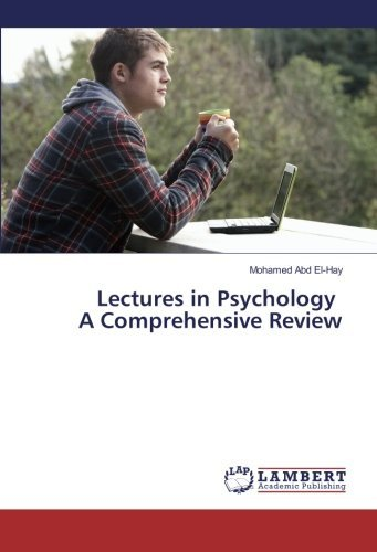 9783659889776: Lectures in Psychology A Comprehensive Review