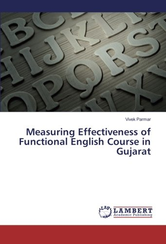 9783659891342: Measuring Effectiveness of Functional English Course in Gujarat