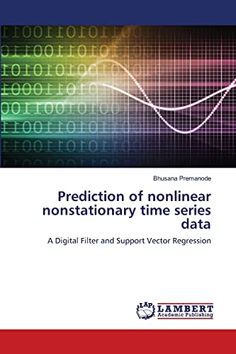 Prediction of nonlinear nonstationary time series data: A Digital Filter and Support Vector ...