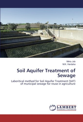 Soil Aquifer Treatment of Sewage: Laboritical method for Soil Aquifer Treatment (SAT) of municipal ...