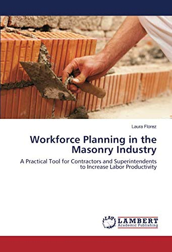 Workforce Planning in the Masonry Industry: Laura Florez