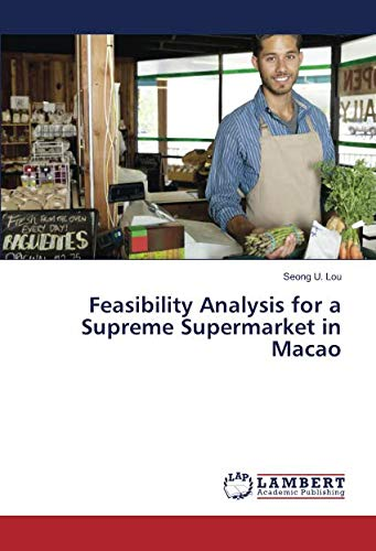9783659903786: Feasibility Analysis for a Supreme Supermarket in Macao