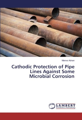 Cathodic Protection of Pipe Lines Against Some: Adnan, Marwa