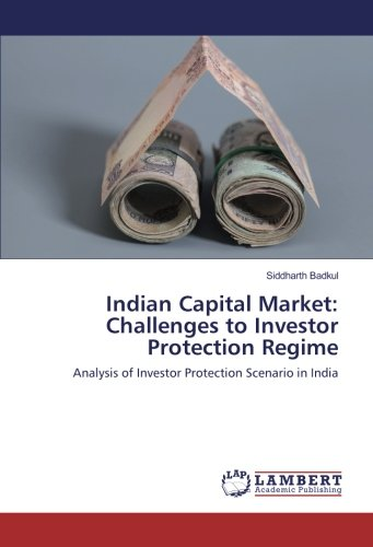Indian Capital Market: Challenges to Investor Protection: Siddharth Badkul