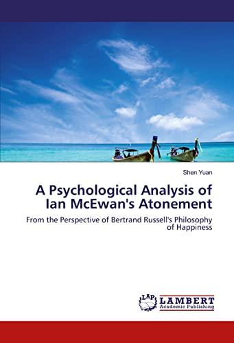 A Psychological Analysis of Ian McEwan's Atonement: Yuan, Shen