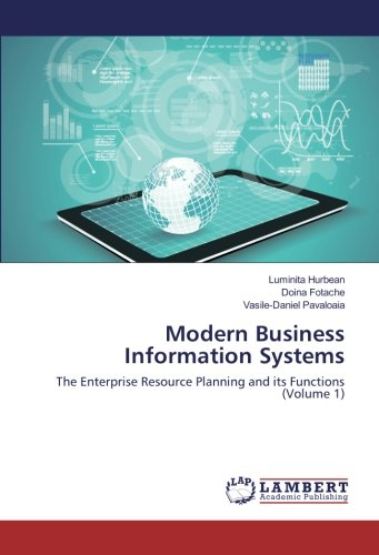 9783659917097: Modern Business Information Systems: The Enterprise Resource Planning and its Functions (Volume 1)