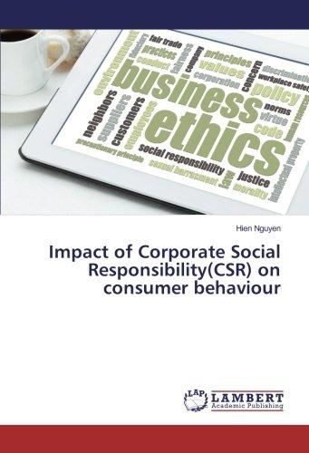 Impact of Corporate Social Responsibility(CSR) on consumer behaviour (Paperback): Hien Nguyen