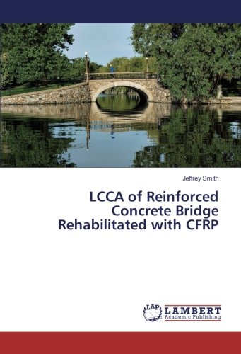 9783659919343: LCCA of Reinforced Concrete Bridge Rehabilitated with CFRP