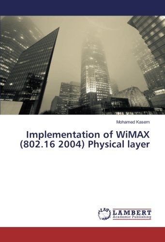 9783659919350: Implementation of WiMAX (802.16 2004) Physical layer