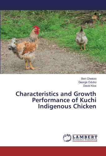 Characteristics and Growth Performance of Kuchi Indigenous: Chesoo, Ben /