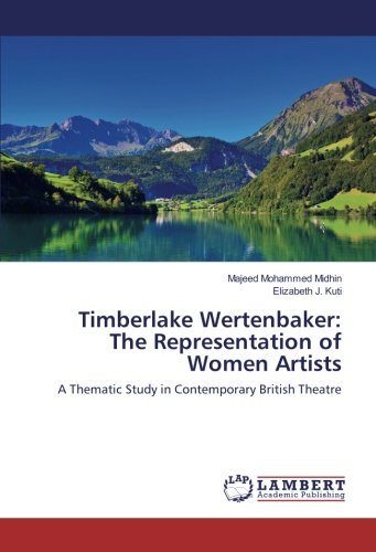9783659924255: Timberlake Wertenbaker: The Representation of Women Artists: A Thematic Study in Contemporary British Theatre