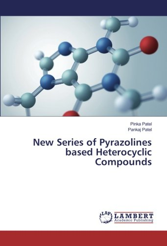 9783659927430: New Series of Pyrazolines based Heterocyclic Compounds