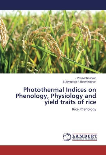 9783659932434: V. Ravichandran: Photothermal Indices on Phenology, Physiolo