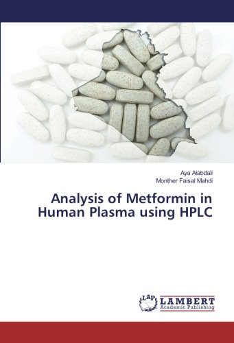 9783659939174: Analysis of Metformin in Human Plasma using HPLC
