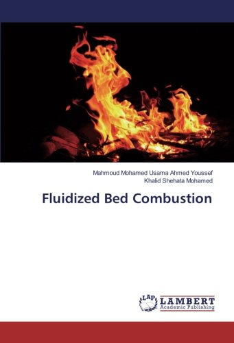 Fluidized Bed Combustion: Mohamed Usama Ahmed