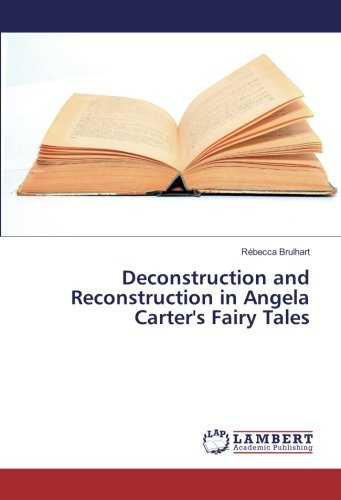 9783659951268: Deconstruction and Reconstruction in Angela Carter's Fairy Tales