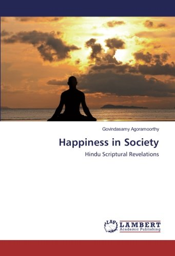 9783659952043: Happiness in Society: Hindu Scriptural Revelations