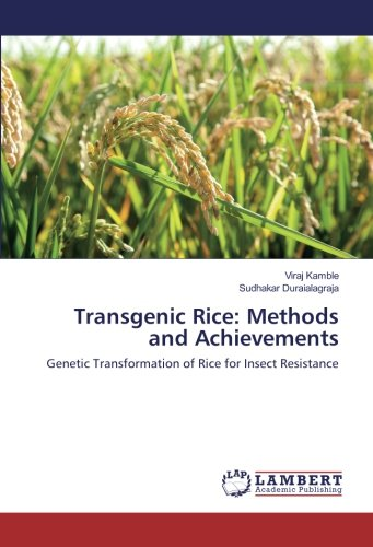 Transgenic Rice: Methods and Achievements: Genetic Transformation of Rice for Insect Resistance (...