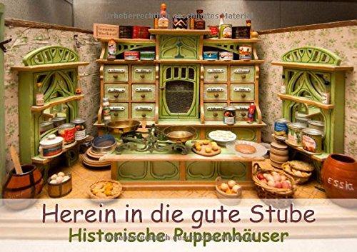 9783660062878: Herein in die gute Stube: Historische Puppenhäuser - Author: CALVENDO