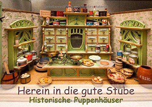 9783660062885: Herein in die gute Stube: Historische Puppenhäuser - Author: CALVENDO