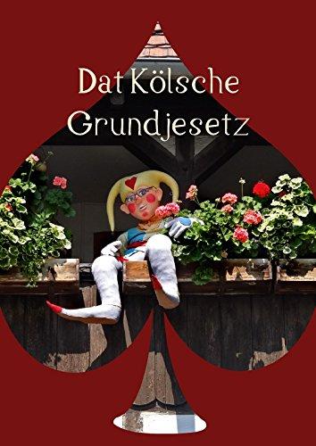9783660074161: Dat Kölsche Grundjesetz (Posterbuch DIN A4 hoch): Es kütt wie es kütt! (Posterbuch, 14 Seiten)