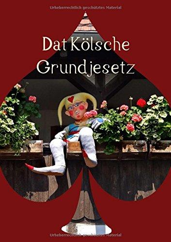 9783660074178: Dat Kölsche Grundjesetz (Posterbuch DIN A3 hoch): Es kütt wie es kütt! (Posterbuch, 14 Seiten)