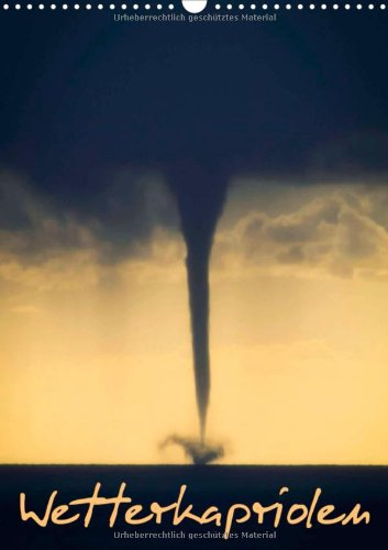 9783660075502: Wetterkapriolen - Author: CALVENDO