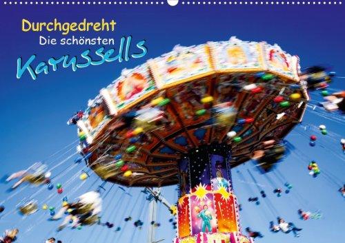 9783660077469: Durchgedreht: Die sch�nsten Karussells - Author: CALVENDO