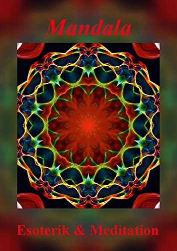 9783660084771: Mandala - Esoterik & Meditation (Posterbuch DIN A4 hoch): Mandalas sind Energiebilder und geben Kraft, Ruhe und Entspannung f�r K�rper und Seele. (Posterbuch, 14 Seiten)