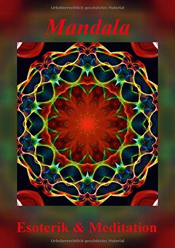 9783660084788: Mandala - Esoterik & Meditation (Posterbuch DIN A3 hoch): Mandalas sind Energiebilder und geben Kraft, Ruhe und Entspannung für Körper und Seele. (Posterbuch, 14 Seiten)